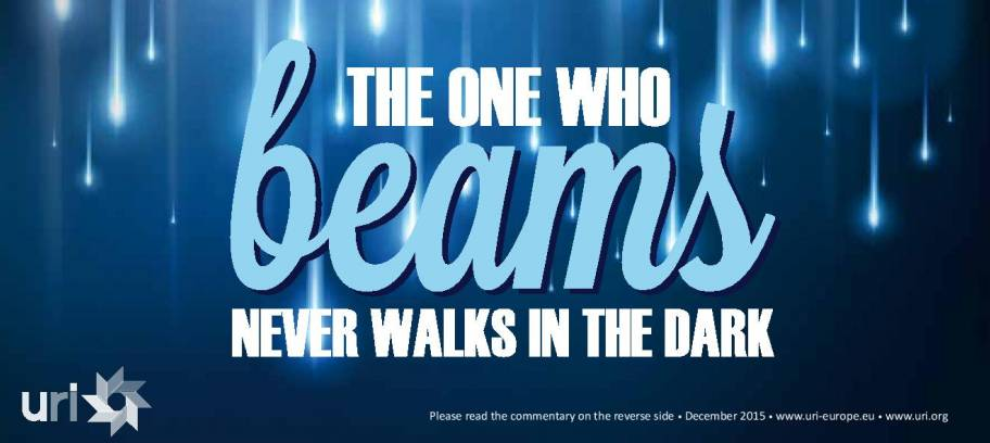 The one who beams never walks in the dark
