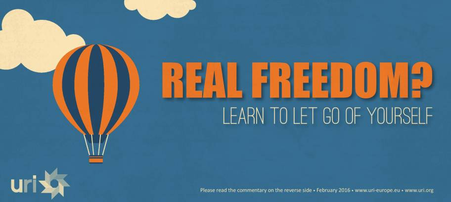 Real freedom? Learn to let go of yourself